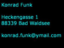 Konrad Funk, Heckengasse 1, 88339 Bad Waldsee