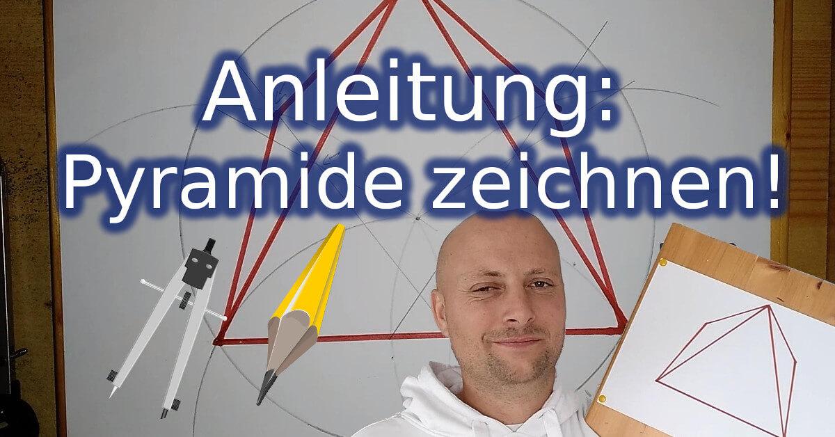 Anleitung: eine Pyramide zeichnen