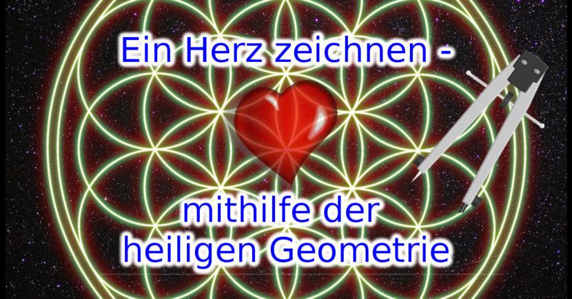 Bild Ein Herz zeichne - mithilfe der heiligen Geometrie Anleitung: ein Herz zeichne