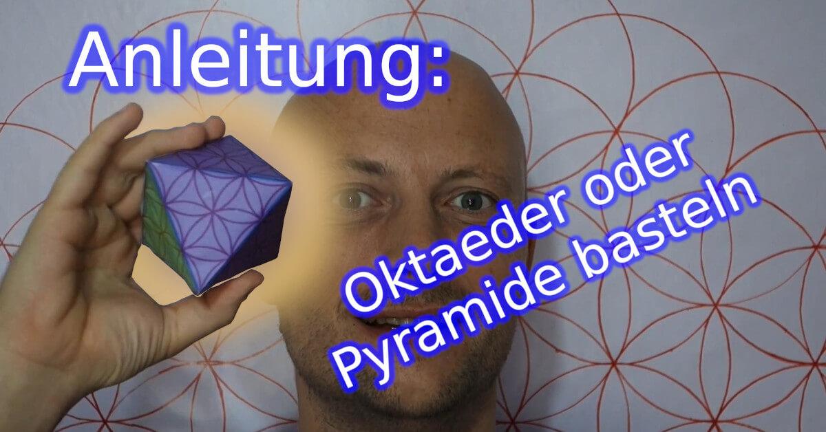 Anleitung: Eine Pyramide oder einen Oktaeder mit einer Schablone basteln